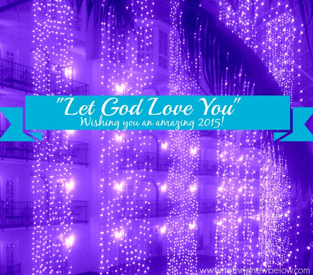 LetGodLoveYou2015